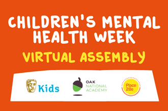 Children's Mental Health Week virtual assembly – with BAFTA Kids and Oak National Academy