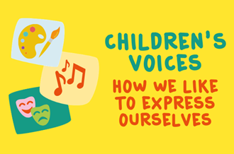 Children's voices - how we like to express ourselves
