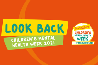 Look back at Children's Mental Health Week 2021