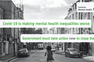 Covid-19 is making mental health inequalities worse. Government must act now to close the gap.
